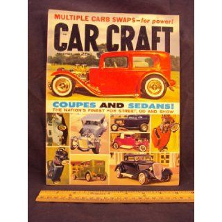1960 60 November CAR CRAFT Magazine, Volume 8 Number # 7 (Features Coupes And Sedans   Jackman Brothers '32 Ford Sport Coupe, '30 Ford Sedan retains classic beauty, Deuce Coupes belongs to Bud Jensen, Stuckey modifies his '32 Ford Sedan, Andy