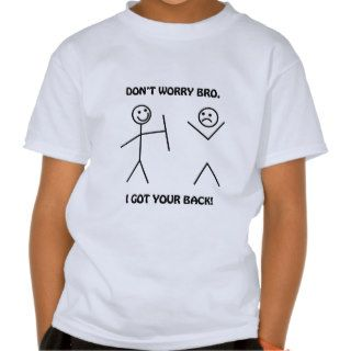 I Got Your Back   Funny Stick Figures T shirts