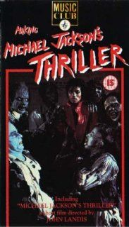 Michael Jackson Making Michael Jackson's 'Thriller' [VHS]   European PAL Michael Jackson, John Landis, Rick Baker, Kelly Kimball, Michael Peters, Ola Ray, George Folsey Jr., Kevin Brennan, Michelle Defevre, Tony Fields, Tony Gardner, Tom Hest