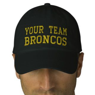 Your Team Name Broncos Embroidered Ball Cap Baseball Cap