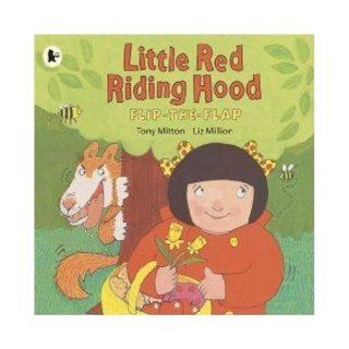 Little Red Riding Hood Tony Mitton, Liz Million 9781406316797 Books