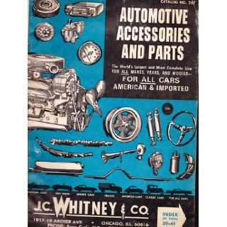 J.C.Whitney & Co Automotive Catalog 1969 (Catalog No. 267, Custom Cars, Hot Rods, Sport Cars, Trucks Imports, Classics) J.C. Whitney Books
