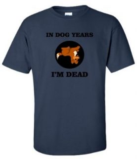 Adult Navy Blue In Dog Years I'm Dead T Shirt   S Novelty T Shirts Clothing