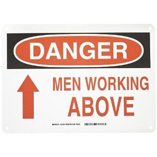"Brady 42535 14"" Width x 10"" Height B 555 Aluminum, Black and Red on White Sign, Header ""Danger"", Legend ""Men Working Above (with Up Arrow)"" Industrial Warning Signs"
