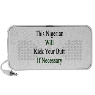 This Nigerian Will Kick Your Butt If Necessary Notebook Speakers