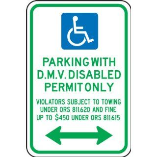 "Accuform Signs FRA180RA Engineer Grade Reflective Aluminum Handicap Parking Sign, For Oregon, Legend ""PARKING WITH DMV DISABLED PERMIT ONLY VIOLATORS SUBJECT TO TOWING UNDER ORS 811.620 AND FINE UP TO $450 UNDER ORS 811.615"" with Handicap Symbol"