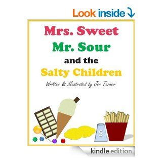 Mrs. Sweet, Mr. Sour and the Salty Children eBook Jen Turner Kindle Store