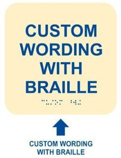 ADA Custom Wording Braille Sign RRE 680 CUSTOM BLUonIvory Information  Business And Store Signs