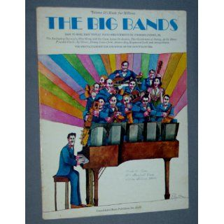 The Big Bands Easy to Read, Easy to Play Piano Arrangements by Charles Lindsay, Jr Charles, jr Lindsay Books