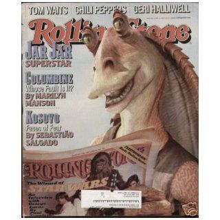 JAR JAR ISSUE   ROLLING STONE MAGAZINE    #815   JUNE 24TH, 1999 ROLLING STONE Books