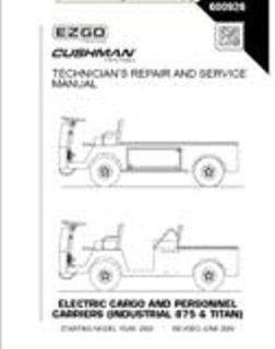 EZGO 600926 2005 2008 Technicians Repair and Service Manual for Electric Industrial 875 and Titan Utility Vehicle  Outdoor Decorative Fences  Patio, Lawn & Garden