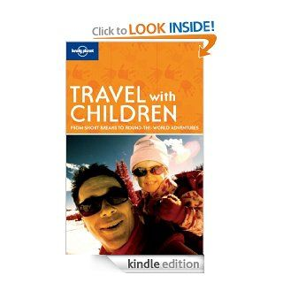 Travel with Children (Lonely Planet Travel with Children) eBook Lonely Planet Kindle Store