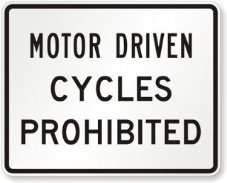"Motor Driven Cycles Prohibited, Engineer Grade Reflective Aluminum Sign, 80 mil, 30"" x 24""  Yard Signs  Patio, Lawn & Garden"