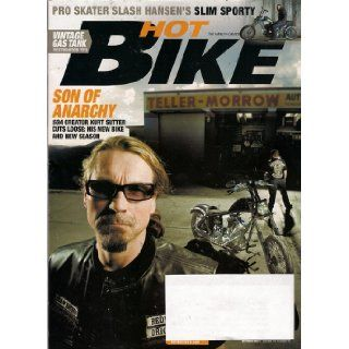 "Hot Bike Magazine+October 2011+Sons of Anarchy Cover+Kurt Sutter+Headwinds' Founder Joel Felty+Dave Matika's Metallic Ah Chopper+Harley 103ci Street Glide+Brian ""Slash"" Hansen+more Books"