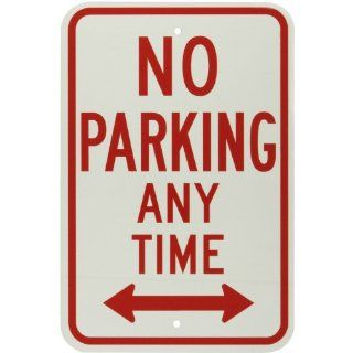 "Brady 113303 12"" Width x 18"" Height B 959 Reflective Aluminum, Red on White No Parking Sign, Legend ""No Parking Anytime"" Industrial Warning Signs"