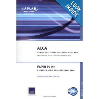 P7 Advanced Audit and Assurance AAA (INT) Complete Text 9781847102522 Books