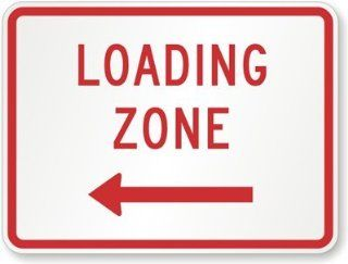 "Loading Zone (left arrow), Engineer Grade Reflective Aluminum Sign, 80 mil, 24"" x 18""  Yard Signs  Patio, Lawn & Garden"