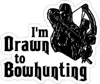 "2"" I'm Drawn to Bowhunting #3. printed vinyl decal sticker for any smooth surface such as windows bumpers laptops or any smooth surface."