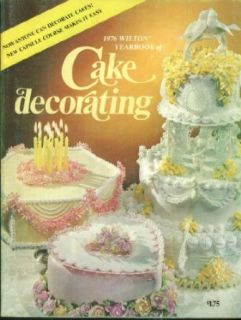 Wilton Yearbook of Cake Decorating Catalog 1976 Anyone Can Decorate Cakes Entertainment Collectibles