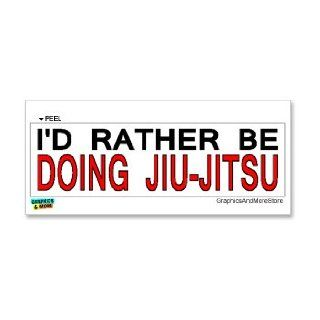 I'd Rather Be Doing Jiu Jitsu   Window Bumper Laptop Sticker Automotive
