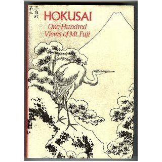 Hokusai One Hundred Views of Mt Fuji Henry D. Smith 9780807611951 Books