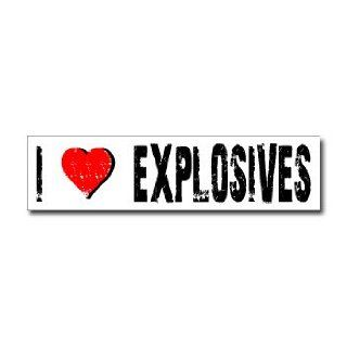 I Love Explosives   Window Bumper Sticker Automotive