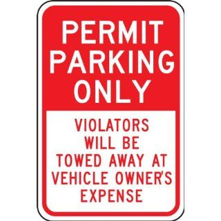 "Accuform Signs FRP235RA Engineer Grade Reflective Aluminum Designated Parking Sign, Legend ""PERMIT PARKING ONLY VIOLATORS WILL BE TOWED AWAY AT VEHICLE OWNER'S EXPENSE"", 12"" Width x 18"" Length x 0.080"" Thickness, Red on White"