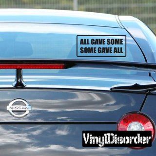 All gave some some gave all Bumper Sticker Wall Decal   Vinyl Decal   Car Decal   DC208   Wall Decor Stickers