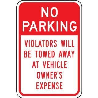 "Accuform Signs FRP171RA Engineer Grade Reflective Aluminum Parking Restriction Sign, Legend ""NO PARKING VIOLATORS WILL BE TOWED AWAY AT VEHICLE OWNER'S EXPENSE"", 12"" Width x 18"" Length x 0.080"" Thickness, Red on White Industri"