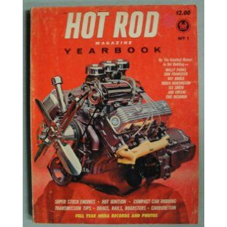 Hot Rod Magazine Yearbook No. 1 Editors of Hot Rod Magazine, Illustrated Books