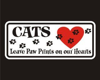 LazyCats   Cats Leave Paw Prints On Our Hearts Decal for Cars Trucks Home and More