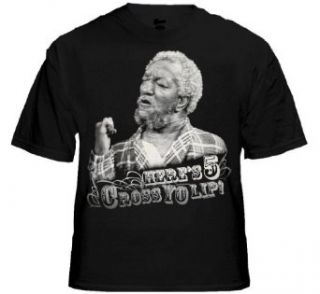 "Sanford & Son ""Here's 5 Across Yo Lip"" T Shirt #2 (Mens Small, Black) Clothing"