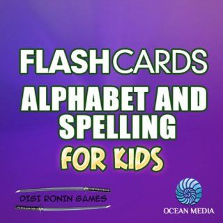 Flash Cards Alphabet and Spelling for Kids Digi Ronin Games Kindle Store