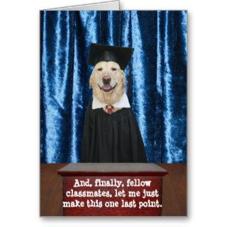 Funny Dog/Lab Graduation Greeting Cards