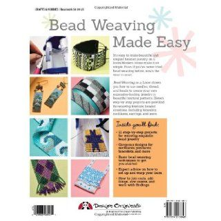 Bead Weaving on a Loom Techniques and Patterns for Making Beautiful Bracelets, Necklaces, and Other Accessories (Design Originals) Carol Porter, Fran Ortmeyer 9781574213843 Books