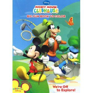 Mickey Mouse Clubhouse Big Fun Book to Color   We're Off to Explore Playhouse Mickey / Disney Channel 9781403794055 Books