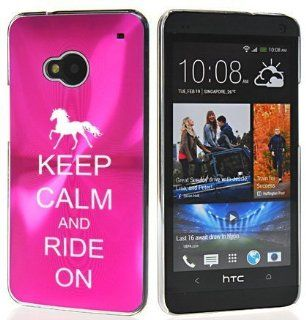 Hot Pink HTC One M7 Sprint AT&T T Mobile Aluminum Plated Hard Back Case Cover 7M673 Keep Calm and Ride On Horse Cell Phones & Accessories