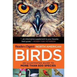 Readers Digest Book of North American Birds An Illustrated Guide to More Than 600 Species, Readers Digest Travel & Nature