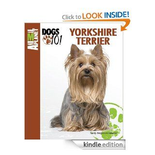 Yorkshire Terrier (Animal Planet Dogs 101) eBook Sandy Bergstrom Kindle Store