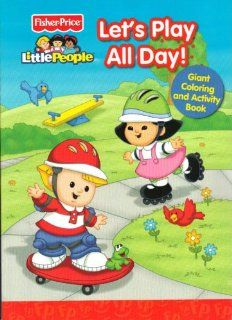 Fisher Price Little People Let's Play All Day Giant Coloring & Activity Book