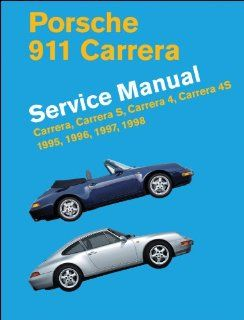 Porsche 911 Carrera (Type 993) Service Manual 1995, 1996, 1997, 1998 Bentley Publishers 9780837617190 Books