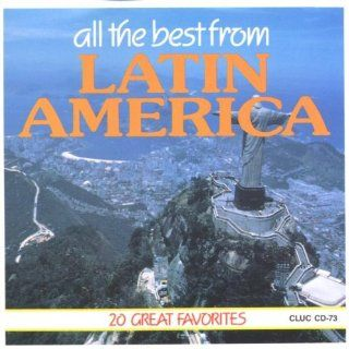 All The Best From Latin America 20 Great Favorites Music