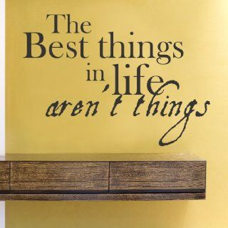 The best things in life aren't things Vinyl Wall Decals Quotes Sayings Words Art Decor Lettering Vinyl Wall Art Inspirational Uplifting  Nursery Wall Decor  Baby