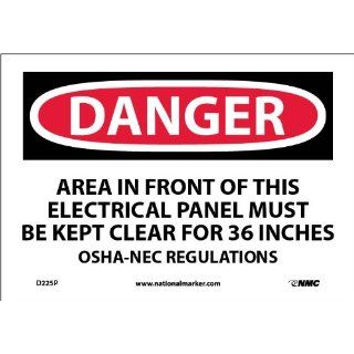 "NMC D225P OSHA Sign, ""DANGER AREA IN FRONT OF THIS ELECTRICAL PANEL MUST KEPT CLEAR FOR 36 INCHES OSHA NEC REGULATIONS"", 10"" Width x 7"" Height, Pressure Sensitive Vinyl, Black/Red On White Industrial Warning Signs Industrial & Sci"