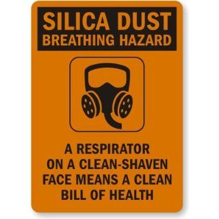"A Respirator On a Clean Shaven Face Means A Clean Bill of Health (with Graphic), Engineer Grade Reflective Aluminum Sign, 80 mil, 14"" x 10"" Industrial Warning Signs"