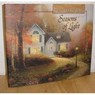 Seasons of Light (Lighted Path Collection) Thomas Kinkade 9781565079243 Books