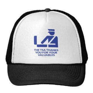 The TSA Thanks You For Your Valuables Trucker Hats