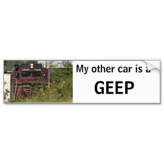 My Other Car Is A GEEP Bumper Sticker