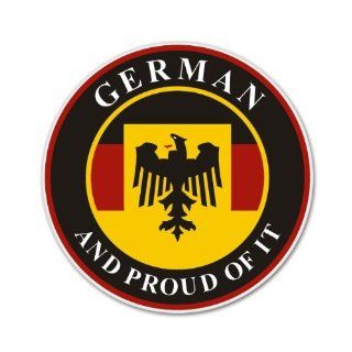 German And Proud Of It Car Sticker Decal 4""