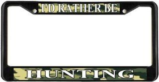 I'd Rather Be Hunting Camo Black License Plate Frame Metal Holder Automotive